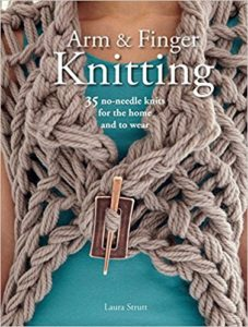 Arm and Finger Knitting Book