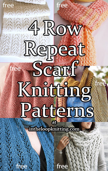 Knitting patterns for scarves knit with an 4 row repeat. Most rated as easy. Many of the patterns are free.