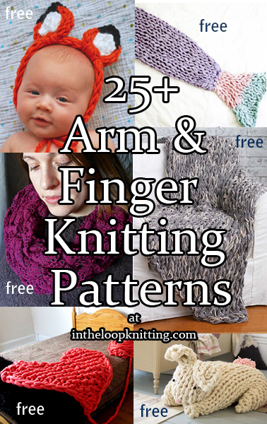 Knitting Patterns for Arm Knitting and Finger Knitting. No needles needed for these blankets, cowls, shawls, and more
