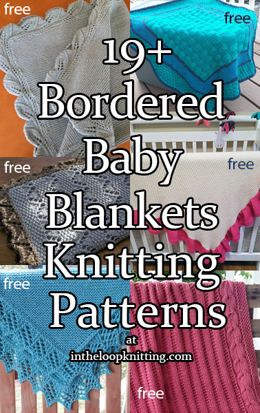 Knitting Patterns in for Bordered Baby Blankets. These baby blankets feature decorative borders on simple backgrounds, from the easy to the complex, for a quick shower gift or an instant heirloom. Most patterns are free.