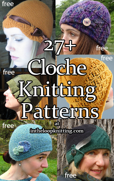 Cloche Hat Knitting Patterns.  The cloche style brings to mind the Roaring Twenties, flappers, Art Deco. Created by milliner Caroline Reboux, the fitted hat with a brim low on the forehead formed a bell, the meaning of cloche in French. Most patterns are free.