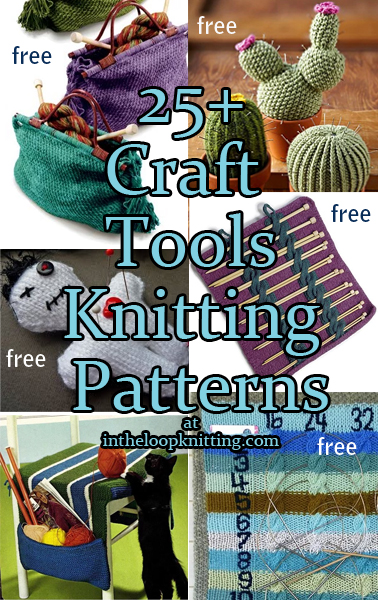 Craft Tool Knitting Patterns. Most patterns are free.