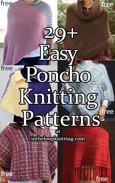 Easy Poncho Knitting Patterns. These poncho knitting patterns were rated easy by the designers, or knitters who've made them, or based on their simple instructions. Most patterns are free.
