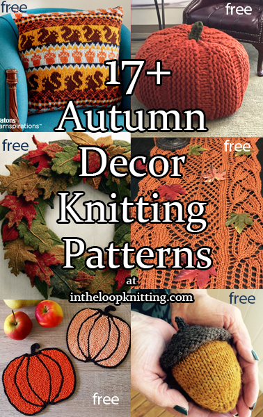 Fall Decor Knitting Patterns. Decorations and home projects with an autumn theme. Many of the patterns are free