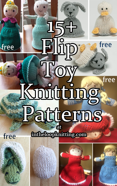 Flip Toy Knitting Patterns. These topsy turvy, reversible, 2-in-1, or flip toys and dolls transform from one toy into another for a fun surprise. Most patterns are free.