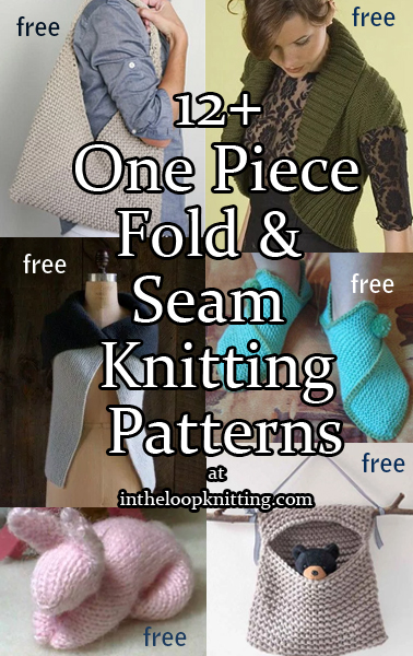 One Piece Fold and Seam Knitting Patterns. Most patterns are free.