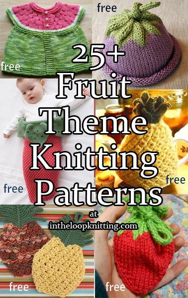 Fruit Themed Knitting Patterns. Knitting patterns with shapes and designs inspired by fruit including strawberry, watermelon, pineapple, apple, lemon, orange inspired clothes, decor, accessories, and baby gifts. Most patterns are free.