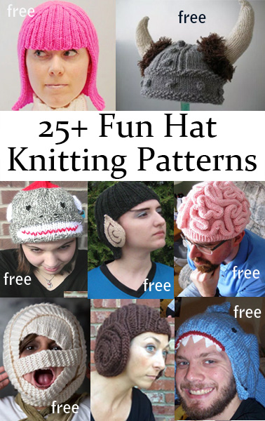Fun Hats Knitting Patterns. Looking for a fun costume idea or a great gift for a fan? Or a way to cheer someone who has lost their hair? Try these knitting patterns for novelty hats. Most patterns are free.