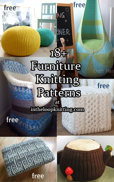 Furniture Knitting Patterns. Knitting patterns for furnishings such as ottomans, foot stools, poufs, chair covers and pads, headboards, and more.  Most patterns are free.