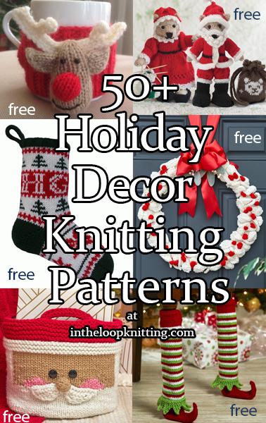 Holiday Decor Knitting Patterns. Knitting patterns for Christmas and other seasonal decorations including stockings, wreaths, and more. Most patterns for free.