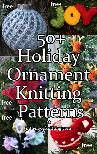 Holiday Ornament Knitting Patterns In The Loop Knitting