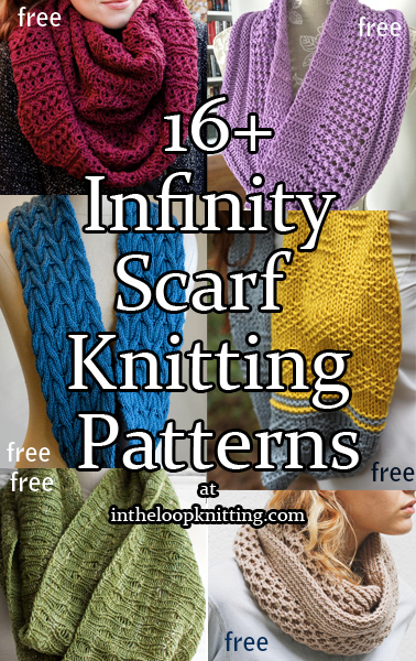 Infinity Scarf Knitting Patterns. These versatile loops can be worn open as scarves or can be wound one or more times to wear as a cowl. Most patterns are free.