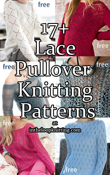 Lace Pullover Knitting Patterns. These pullovers are perfect for layering to keep you stylish and comfortable for those ocean breezes, cool summer nights, or those overly air conditioned restaurants! Or you can use any of them to dress up a swimsuit or tank when you go from the beach to dinner. Most patterns are free.