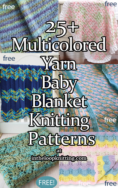 Knitting patterns for baby blankets that look great in variegated, ombre, self-striping, and other multi-colored yarn. Most patterns are free.