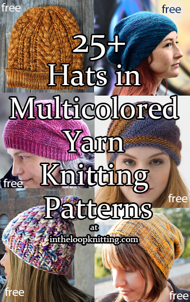 Hat Knitting Patterns for beanies, slouchy hats, berets and more knit with multicolor, self-striping, and variegated yarn. Many of the patterns are free.