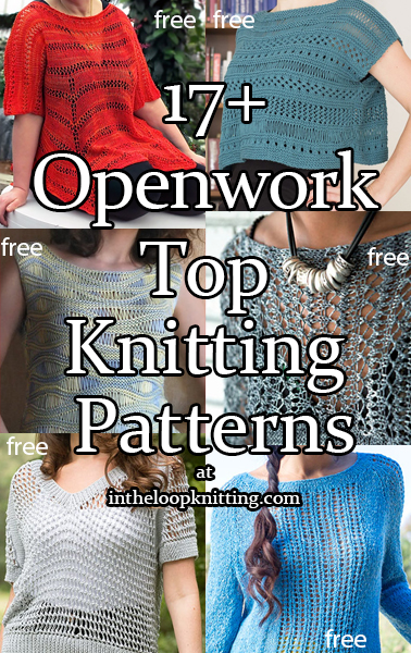 Openwork Top Knitting Patterns. These pullovers are perfect for layering to keep you stylish and comfortable for those ocean breezes, cool summer nights, or those overly air conditioned restaurants! Or you can use any of them to dress up a swimsuit or tank when you go from the beach to dinner. Most patterns are free.