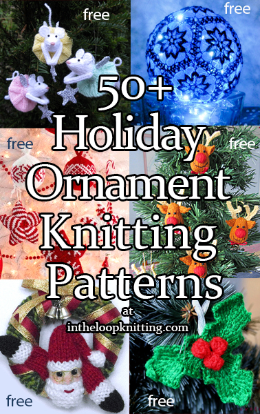 Holiday Ornament Knitting Patterns. Knitting patterns for Christmas and seasonal tree decorations. Most patterns for free.
