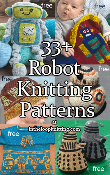 Knitting patterns inspired by robots, cyborgs, androids, and other mechanical characters. Includes famous robot characters Most patterns are free.