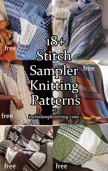 Sampler Knitting Patterns for Afghans, Accessories, and More. Sampler stitch patterns are a fun way to try out new stitches or to make sure you are never get bored with a project. Here is a collection of sampler stitch patterns including afghans and throws but also clothing and accessories.Many of the patterns are free.