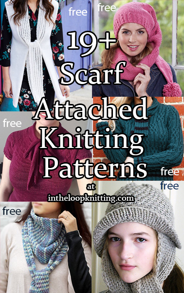 Attached Scarf Knitting Patterns. Knitting patterns for accessories and clothes that have the extra touch of a scarf. Most of the patterns are free.