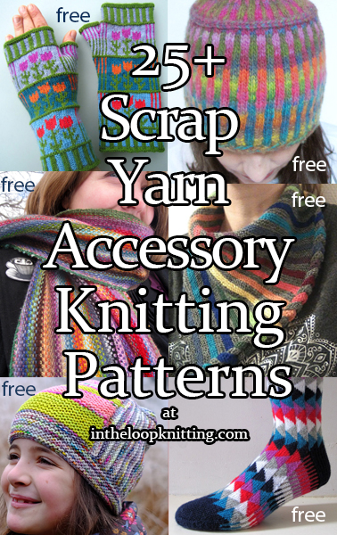 Scrap Accessories Knitting Patterns. Great ideas for using up leftover, scrap, stash yarn in these knitting patterns for hats, cowls, scarves, mitts, socks, and other accessories.