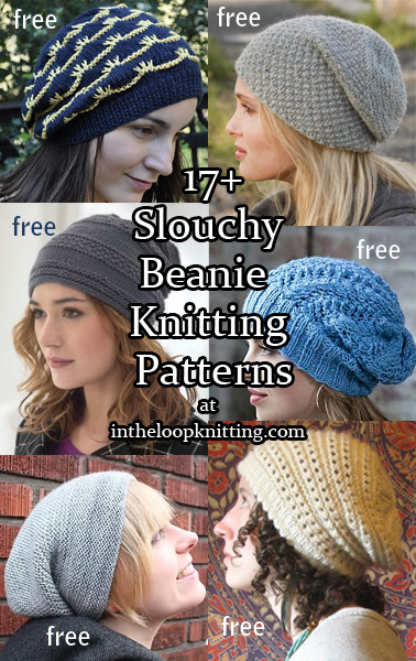 Slouchy Beanie Knitting Patterns.  Slouchy beanies are comfortable and in style. And if you thought they were limited to a few stitch patterns and styles, check  out these patterns. Many of these patterns are great for women and men! Most patterns are free.
