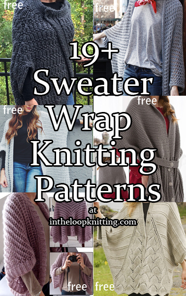 Sweater Wrap Knitting Patterns. Outwerwear that I think will be comfortable, easy and quick to take on and off with loose or no sleeves to rub against skin or clothes. I've included ruanas, cocoon cardigans, loose shrugs, ponchos with sleeves and other unstructured cardigans. Most patterns are free.
