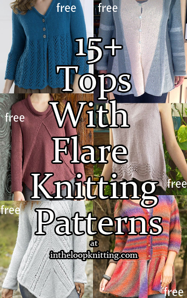 Tops With Flare Knitting Patterns. These sweaters and tops feature peplums, a-line silhouettes or draping that flatter your figure. Most patterns are free.