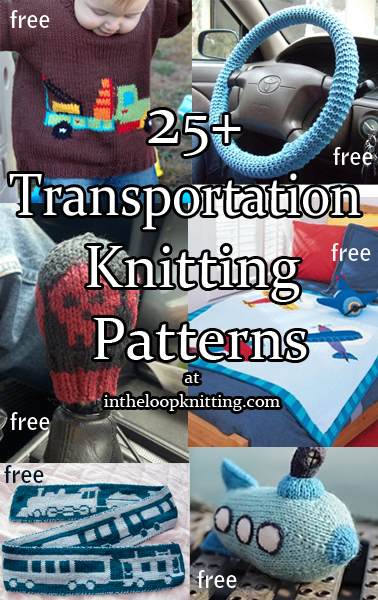 Transportation Knitting Patterns. Knitting patterns featuring cars, trains, planes, trucks, submarines, blimps, and other vehicles. Also projects for use in traveling. Most patterns are free.