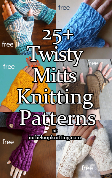 Twisty Mitts Knitting Patterns. Fingerless mitts, with a twist – cable stitches, twisted stitches, and other multi-directional patterns that give an extra twist to the style of these handwarmers.