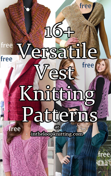Versatile Vest Knitting Patterns. Knitting patterns for vests that can be worn as a variety of ways, including as sleeveless tops in some cases, including pullovers, button fronts and more. Most patterns are free.