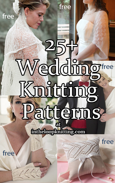 Wedding and Bridal Knitting Patterns. Knitting patterns for wraps suitable for anyone in the bridal party, stunning bridal veils, accessories such as ringbearer pillows, throwing bouquet, and centerpieces, and more. Most patterns are free.