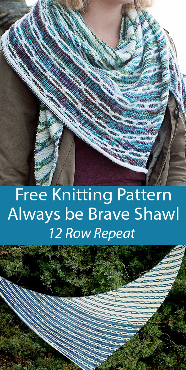 Free Knitting Pattern for Always be Brave Shawl