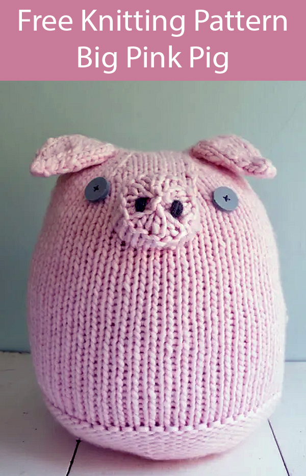 Free Knitting Pattern for Big Pink Pig
