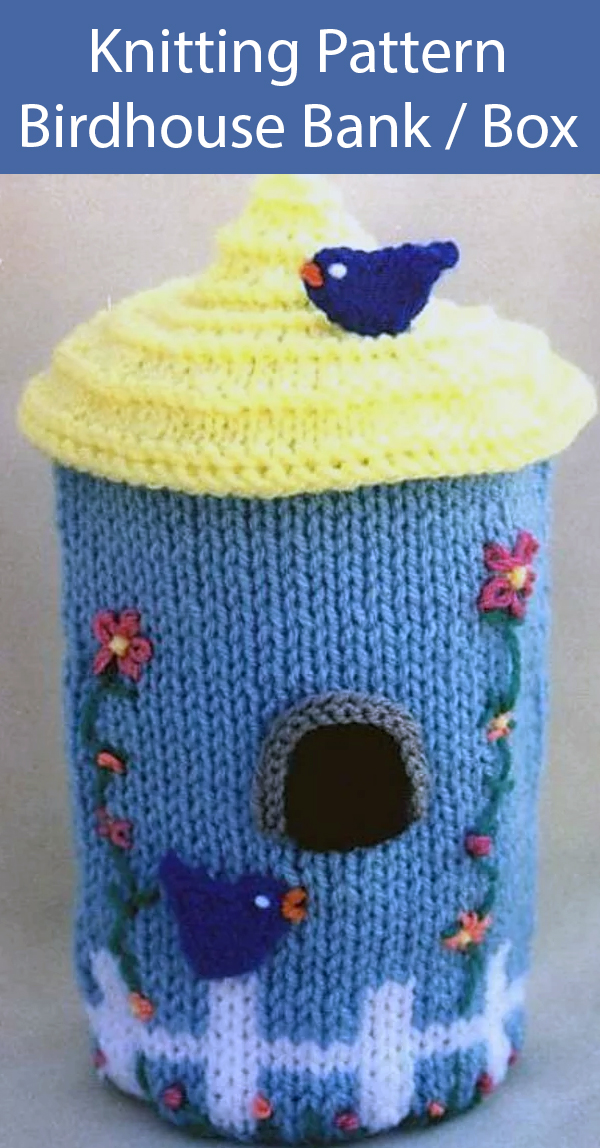 Knitting Pattern for Birdhouse Bank or Treasure Box