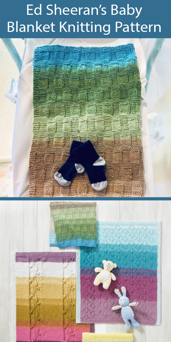 Knitting Pattern for 4 Baby Blankets including Ed Sheeran's baby post