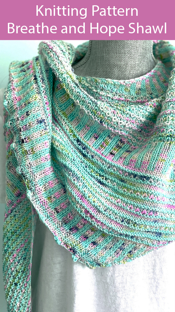 Shawl Knitting Pattern for Breathe and Hope Shawl