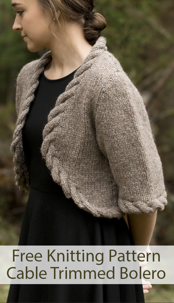 Free Knitting Pattern for Cable Trimmed Bolero
