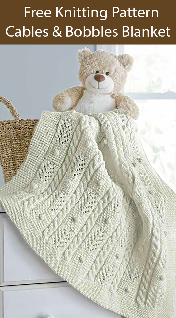 Free Knitting Pattern for Cables and Bobbles Baby Blanket