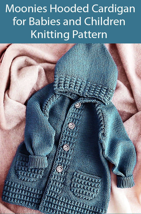 Knitting Pattern for Moonies Hooded Cardigan for Babies and Children