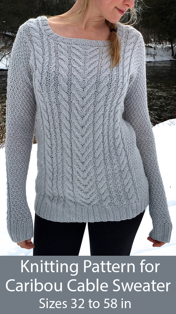 Knitting Patterns for Caribou Cabled Sweater Sizes 32 to 58 in