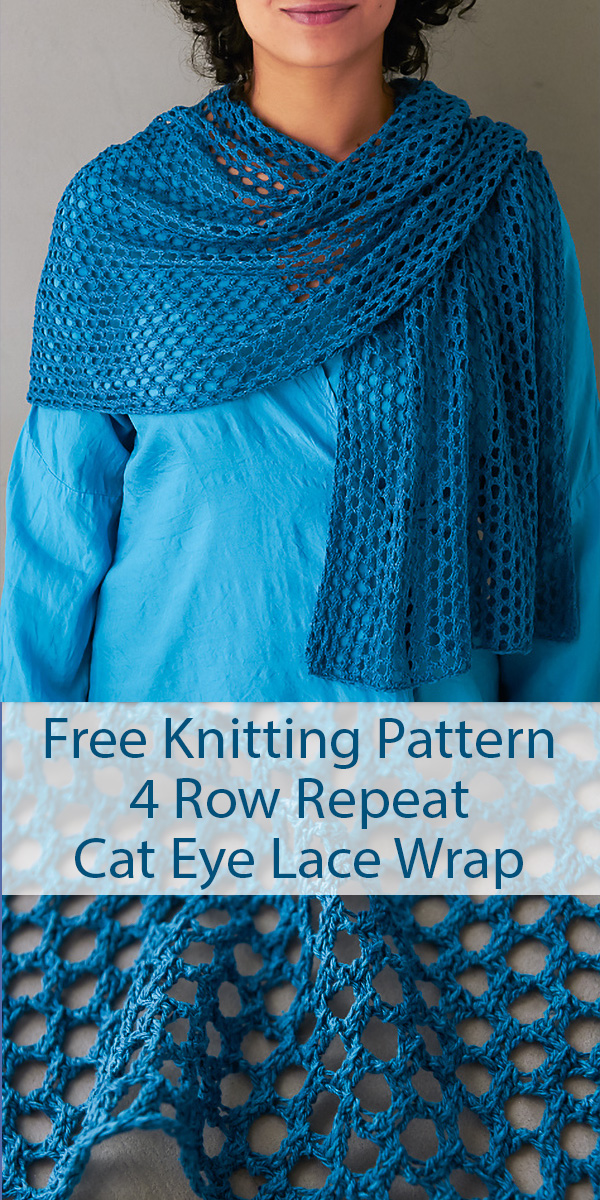 Free Knitting Pattern for 4 Row Repeat Cat Eye Lace Wrap