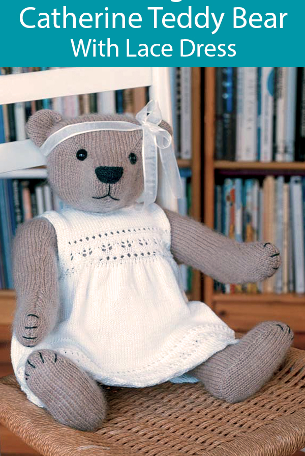 Knitting Pattern for Catherine Teddy Bear With Dress