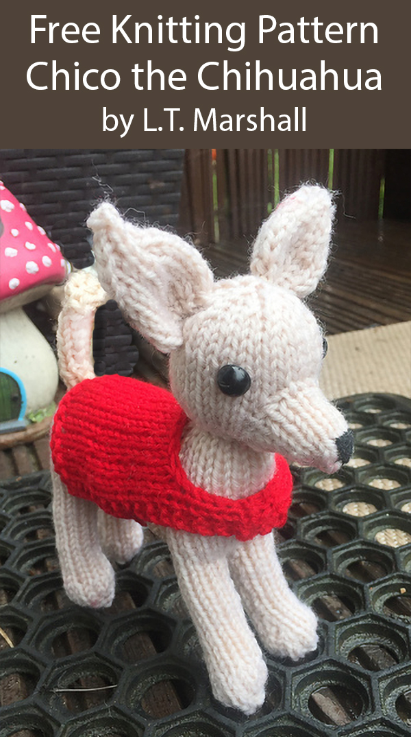Free Knitting Pattern for Chico the Chihuahua Toy Dog