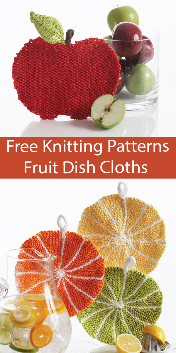 Free Dish Cloth Knitting Pattern Apple and Citrus Slice Dish Cloths