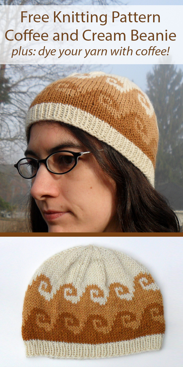 Free Knitting Pattern for Coffee and Cream Hat and how to dye yarn with coffee