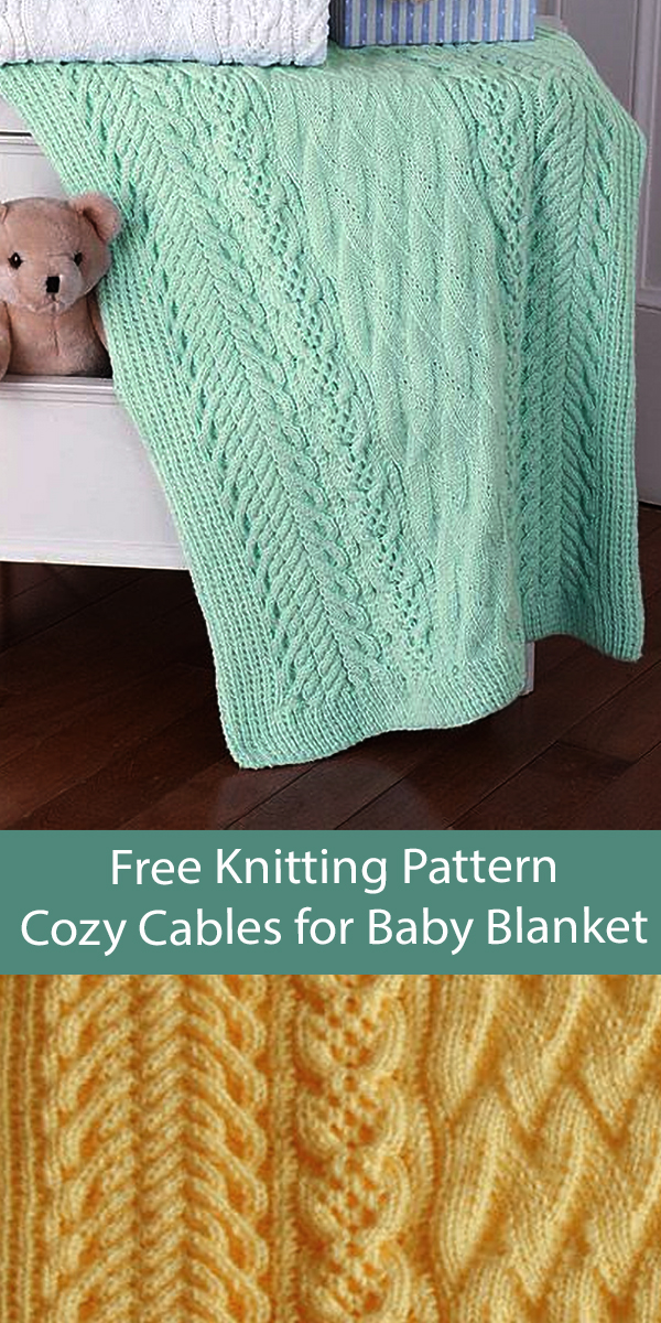 Free Baby Blanket Knitting Pattern Cozy Cables for Baby Blanket