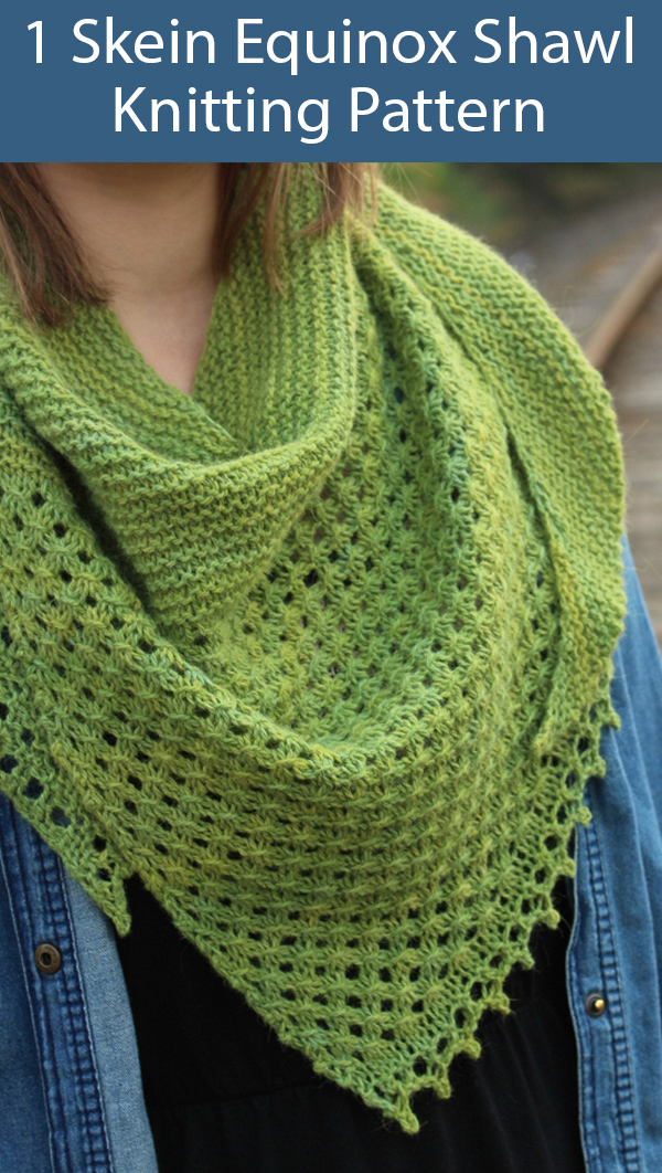 Knitting Pattern for One Skein Equinox Shawl