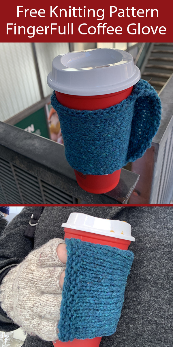 Free Cup Cozy Knitting Pattern FingerFull Coffee Glove