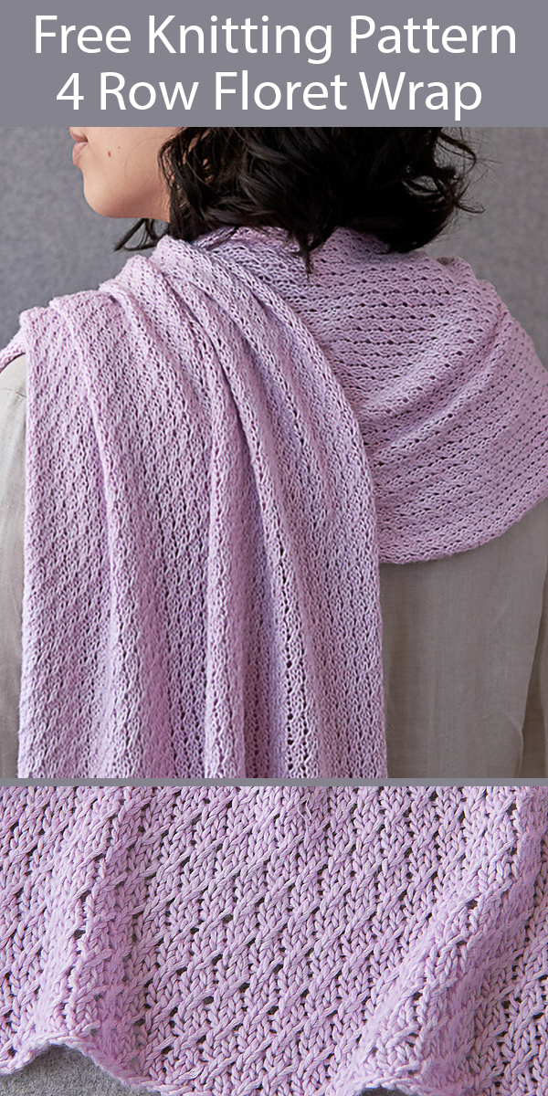 Free Shawl Knitting Pattern for 4 Row Repeat Floret Wrap